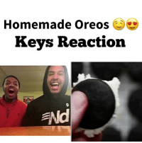 Beautiful, Cute, and Food: Homemade Oreos  Keys Reaction  ENd Y'all peep he said Flour 😂🤦🏽♂️ ITS POWDER SUGAR !!! 😂😂😂 Tag a friend ! - 🔴 If you are viewing this Follow me @keycomedy @keycomedy @keycomedy @keycomedy 🔴 - lifehack lifehacks hacks food party lol comedy swag cute girl boy beautiful funnyvideo lmao viral love instagood happy hilarious Me follow Smile wtf photooftheday tbt followme picoftheday instadaily amazing