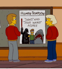 "Homer Simpson: HOMER SIMPSON  ""JAWS AND  ""STAR WARS""  AGREE"