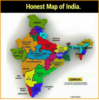 Honest!* @Akshit Banta: Honest Map of India.  JANNAT  ANNAT  Si  P HOP  UK?  JAAT  DELHI SE  HOON BO  ROYAL AND  ELEGANT  ALL DESERT  NAWAB  SAAB  CHACHA  VIDHAYAK  RAAZ REBOOT  BH  ALEB  FAFDA  HAI HA  MP AJAB HAL, SABSE  GAJAB HAI  JAB LAGAVELU  TU LIPSTICHK  DURGA  OOJA  CHINDI  222722  JAI MAHARASHTRA  JAGANNATH  TEMPLE  SPLIT?  MOVIES  BIRYANI  RA?  TRIP 게  CANCEL GUYS  IT  ZoMICAL  YOU CAN USE THIS IMAGE ANYWHERE  YOU WANT BY GIVING PROPER CREDITS  MALLU  PORN  EDUCATE  RAIN  ANNA  COCONUT  OIL  AKS HIT BANTA Honest!* @Akshit Banta