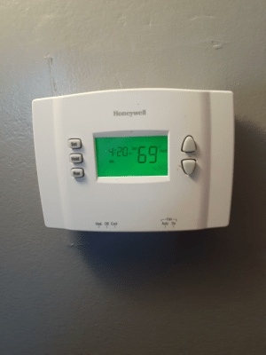 """Just walking past my thermostat and saw it: Honeywell  Set  4:20-""""4  69.  Set  Hold  Hold  We  Run  Fan-  Auto On  Heat Off Cool Just walking past my thermostat and saw it"""