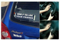 Friends, Love, and Ted: HONK IF YOU LOVE  YOUR FRIENDS  Ted Britt
