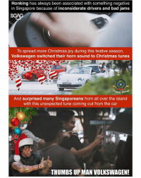 Always heartwarming to see smiles on people's faces... Check out the full video here: <link in bio>: Honking has always been associated with something negative  in Singapore because of inconsiderate drivers and bad jams  To spread more Christmas joy during this festive season,  Volkswagen switched their horn sound to Christmas tunes  sepy hora  And surprised many Singaporeans from all over the island  with this unexpected tune coming out from the car  THUMBS UP MAN VOLKSWAGEN! Always heartwarming to see smiles on people's faces... Check out the full video here: <link in bio>