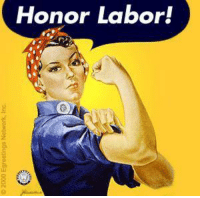 Memes, Taken, and Work: Honor Labor! Today, we are grateful for the tireless efforts of our labor unions who continue to fight for the rights of the working class. Labor unions are the reason we have benefits like weekends, lunch breaks, sick leave, overtime, employer health care, child labor laws, and maternity leave to name a few. Unions are slowly being decimated beneath the weight of corporate power, and their contribution to the American workforce is taken for granted every single day.  May this day remind you that the work benefits you enjoy would not exist without the efforts of unions.