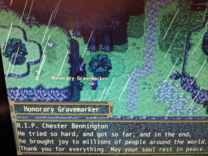 Thank You, Dick, and Games: Honorary Gravemarker  Honorary Gravemarker  R.I.P. Chester Bennington  He tried so hard, and got so far, and in the end,  he brought joy to millions of people around the world.  Thank you for everything. May your soul rest in peace Honorary Gravemarker for Chester Bennington (Chronicles of Quiver Dick - Crankage Games)