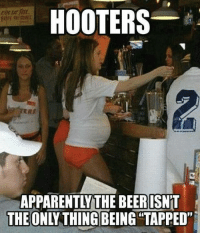 Apparently, Hooters, and Memes: HOOTERS  APPARENTLY THE BEERISNT  THE O Like up our new page Adult Humor