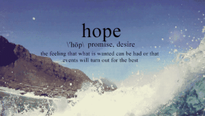 "Best, Http, and What Is: hope  ""hop\ promise, desire  the feeling that what is wanted can be had or that  events will turn out for the best http://iglovequotes.net/"