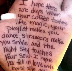 Love, Magic, and Smile: hope there  are dayS When  5  e magic, your  plavlist makes youu  nce sHrangers mahe  you Smile, and the.  night Shy toue  our gall in loVe wt  being olive ve with This made my day