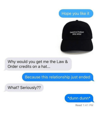 Our friends at @dadbrandapparel are having a HUGE Summer Solstice sale! Get 30% off your favorite hats!: Hope you like it  Executive Producer  DICK WOLF  Why would you get me the Law &  Order credits on a hat..  Because this relationship just ended  What? Seriously??  *dunn dunn*  Read 1:41 PM Our friends at @dadbrandapparel are having a HUGE Summer Solstice sale! Get 30% off your favorite hats!