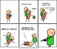 Dank, Cyanide and Happiness, and Florida: HORSEY RIDE!!  GIDDY-UP!!  WHAT THE HELL  IS WRONG  WITH Y-  ARGH!!  ARGGHHH!! OW  AGHH MY ANKLE!!O  ow ow oW!!  仈  Cyanide and Happiness C. Explosm.net Come see me at Pensacon in Pensacola Florida, February 22-24!