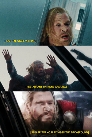 Target, Tumblr, and Blog: [HOSPITAL STAFF YELLING   RESTAURANT PATRONS GASPING]   [SAKAAR TOP 40 PLAYING IN THE BACKGROUND] luckyraeve: the Thor trilogy