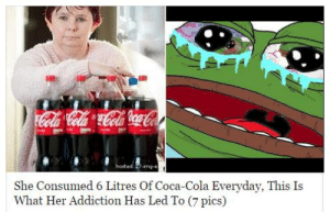 https://t.co/JPPxGHYOCf: hosted 27-mg-  She Consumed 6 Litres Of Coca-Cola Everyday, This Is  What Her Addiction Has Led To (7 pics) https://t.co/JPPxGHYOCf