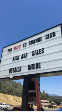 Too hot to change sign: HOT  Ass SALES  DETAILS INSIDE Too hot to change sign