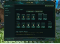 Memes, Casted, and 🤖: HOTKEYS  VIDEO  SOUND  INTERFACE  GAME  Exit Game  OPTIONS  Primary Hotkeys  Quick Cast All  Summoner Spells  S E N D  Quick Cast With Indicator  Replace Quick cast with Quick Cast Indicator in the quickbind UI  El Cast the presed spell upon pressing another spell  Olay  Restore Defaults  Trinicor  Cancel 60% of the time it works every time! Just like following Realm