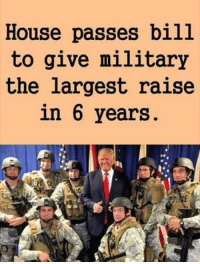 Thank you Mr. President!  BREAKING >> White House bans CNN >> https://americafirstpatriots.com/breaking-white-house-just-put-cnn-ban-list/  MORE >> major CEO just backed Trump >> http://bit.ly/2kQOE0g: House passes bill  to give military  the largest raise  in 6 years Thank you Mr. President!  BREAKING >> White House bans CNN >> https://americafirstpatriots.com/breaking-white-house-just-put-cnn-ban-list/  MORE >> major CEO just backed Trump >> http://bit.ly/2kQOE0g
