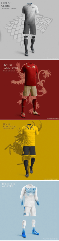 "These #GameOfThrones concept kits are class. 👀🔥 https://t.co/5Lbe710GB1: HOUSE  STARK  ""WINTER IS COMING""  IWANTTOWORKFORNIKE   HOUSE  LANNISTER  HEAR ME ROAR  IWANTTOWORKFORNIKE   HOUSE  BARATHEON  OURS IS THE FURY  IWANTTOWORKFORNIKE   THE WHITE  WALKERS  IWANTTOWORKFORNIKE These #GameOfThrones concept kits are class. 👀🔥 https://t.co/5Lbe710GB1"