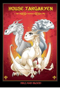 Disney, Game of Thrones, and Tumblr: HOUSE TARGARYEN  marimoano.devi  FIREAND BLOOD game-of-thrones-fans:  The Targaryens drawn as Disney Dragons