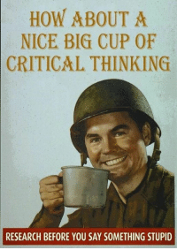 HOW ABOUT A  NICE BIG CUP OF  CRITICAL THINKING  RESEARCH BEFORE YOU SAY SOMETHING STUPID For your react image needs. -pony boy