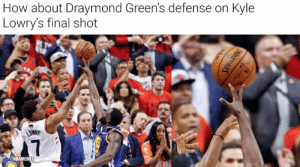 Draymond just got a finger on it!: How about Draymond Green's defense on Kyle  Lowry's final shot  LOWRY  7  NBAMEMES Draymond just got a finger on it!