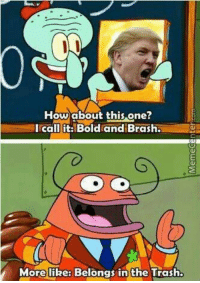 https://t.co/YvKG81y7MO: How about this one  I call it: Bold and Brash  More like: Belongs in the Trash. https://t.co/YvKG81y7MO