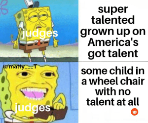 How about we name it disables got talent instead cos they're clearly the only talented ones: How about we name it disables got talent instead cos they're clearly the only talented ones