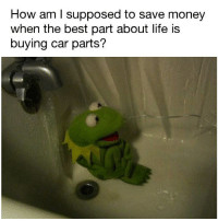 What a conundrum 😫: How am I supposed to save money  when the best part about life is  buying car parts? What a conundrum 😫