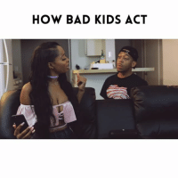 "Bad, Memes, and Slow Motion: HOW BAD KIDS ACT We all know some bad kids 😂😂😂...TAG A FRIEND!!! Song: ""Slow motion"" Artist: @ron_g_ambitions ➖➖➖➖➖➖➖➖➖➖➖➖➖ Video with @ayona_theartist ➖➖➖➖➖➖➖➖➖➖➖➖➖ NellyVidz JustComedy TagAFriend"