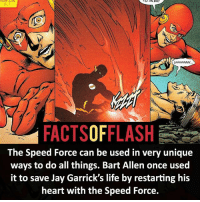 Batman, Facts, and Jay: HOW CAN  TO AN EK!  FACTSOFFLASH  The Speed Force can be used in very unique  ways to do all things. Bart Allen once used  it to save Jay Garrick's life by restarting his  heart with the Speed Force. ⚡️⚡️ - Bart Allen! - (putting old facts in the new layout) - My other IG Accounts @facts_of_heroes @webslingerfacts @yourpoketrivia ⠀⠀⠀⠀⠀⠀⠀⠀⠀⠀⠀⠀⠀⠀⠀⠀⠀⠀⠀⠀⠀⠀⠀⠀⠀⠀⠀⠀⠀⠀⠀⠀⠀⠀ ⠀⠀------------------------ blackflash lindapark batman johnfox maxmercury impulse inertia professorzoom danielwest godspeed savitar flashcw theflash hunterzolomon therogues flashcw justiceleague wallywest eobardthawne grantgustin ezramiller like4like batmanvsuperman bartallen zoom flash barryallen youngjustice jaygarrick