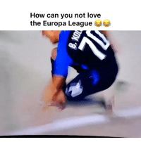 Love, Memes, and Email: How can you not love  the Europa League This is gold 😂👏 - Instant Removal: email us!