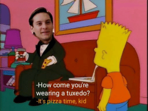 Avenge Henry: -How come you're  wearing a tuxedo?  -It's pizza time, kid Avenge Henry
