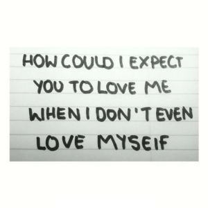 Love, How, and Net: HOW COULD I EXPECT  YOU TO LOVE ME  WHENI DON'TEVEN  LOVE MYSEIF https://iglovequotes.net/