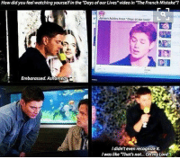"""Memes, Opera, and Jensen Ackles: How did you feel watching yourselfin the """"Days ofour Lives""""video in MTheFrenchMistake""""?  Jensen Ackles from Days olour  Embarassed, Ashamed  Ididn't even recognize it.  I was like That'snot... Oh my Lord 😂 what's your favorite soap opera ??"""