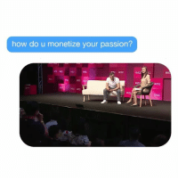 The most common question I am asked - here is my answer passion entrepreneurship: how do u monetize your passion?  RI  Re:  RIss The most common question I am asked - here is my answer passion entrepreneurship