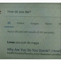 The same people that hate on mumble rap are the same ones that think 80s rappers who dressed like mc hammer are good 💀💀😷: How do you die?  All Videos  images  News  sh  About 382,000,000 results (0.83 seconds)  Lmao you just do nigga  why Are You So You health howstuffworks.com/diseases.conditio The same people that hate on mumble rap are the same ones that think 80s rappers who dressed like mc hammer are good 💀💀😷