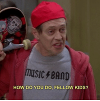 me trying to talk to people my age.: HOW DO YOU DO, FELLOW KIDS? me trying to talk to people my age.