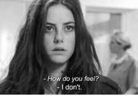 How, You, and Feel: How do you feel?  I don't.