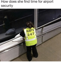 Memes, Time, and 🤖: How does she find time for airport  security  RAPS  2 How does she do it?