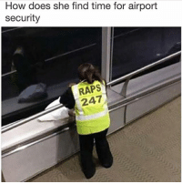 Instagram, Meme, and Memes: How does she find time for airport  security  RAPS  247 @memes was voted 'funniest meme account on instagram' 😂