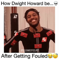 Accurate asf 😂 @bdotadot5 - Follow (ME) @cleanestclipz for more! 🏀: How Dwight Howard be  LEANESTCLIPZ  After Getting Fouled Accurate asf 😂 @bdotadot5 - Follow (ME) @cleanestclipz for more! 🏀