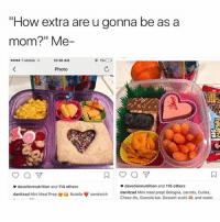 """Bored, Mini-Me, and Movies: """"How extra are u gonna be as a  mom?"""" Me-  T-Mobile  10:36 AM  Photo  devotionnutrition and 114 others  danitzad Mini Me  devotionnutrition and 116 others  danitzad Mini meal prep! Bologna, carrots, Cuties,  Cheez-its. Granola bar, Dessert sushi and water.  ai Prep ou Nutella ψ sandwich What are some good movies?? I'm bored !!"""