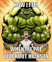 Gym, Memes, and Free: HOW FEEL  WHEN MMPRE  WORKOUT KICKS IN  atic net Word on the street is that Planet Fitness don't allow Pre Workouts in their gym? Feel free to continue leaving them messages on their wall as we have unfortunately been banned! 