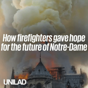 Last night, a cathedral that took roughly 200 years to build almost perished in just a few hours. Thanks to firefighters, who battled the blaze all night, there is still hope for the future of Notre-Dame...: How firefighters gavehope  for the future of Notre-Dame  UNILAD Last night, a cathedral that took roughly 200 years to build almost perished in just a few hours. Thanks to firefighters, who battled the blaze all night, there is still hope for the future of Notre-Dame...