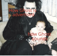 Ghost: How Ghost is  advertised  how Ghost  sounds