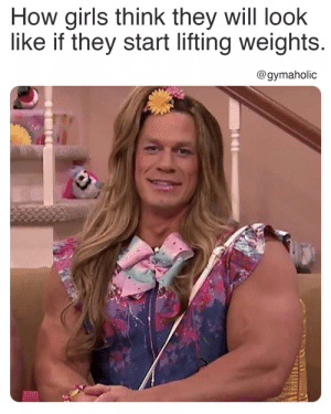 How girls think they will look like if they start lifting weights.  Gymaholic App: https://www.gymaholic.co  #fitness #motivation #meme #gymaholic #workout: How girls think they will look like if they start lifting weights.  Gymaholic App: https://www.gymaholic.co  #fitness #motivation #meme #gymaholic #workout