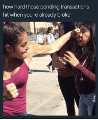 <p>Them Overdraft fees be the uppercut right after the left hook. (via /r/BlackPeopleTwitter)</p>: how hard those pending transactions  hit when you're already broke <p>Them Overdraft fees be the uppercut right after the left hook. (via /r/BlackPeopleTwitter)</p>