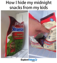 This is GENIUS 💡: How hide my midnight  snacks from my kids  PICA  Steamal  Edamame  eans in the  UCR  Explore  alen  .com This is GENIUS 💡