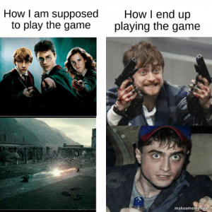 Daniel Radcliffe what happened?: How I am supposed  to play the game  How I end up  playing the game  makeameme.org Daniel Radcliffe what happened?