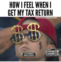 Don't touch me, I'm rich now.: HOW I FEEL WHEN I  GET MY TAXRETURN  @MARTINISANDMAYHEM  0-2  WASHINGTON 6  TENNESSEE 5  CASH MONEY  Blake's brother  2013 LLWS ELIMINATION Don't touch me, I'm rich now.