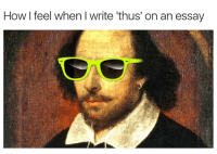 Like Delet Dis: How I feel when Iwrite thus' on an essay Like Delet Dis
