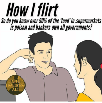 Ali, Be Like, and Facebook: How I flirt  So do you know over 90% of the 'food' in supermarkets  is poison and hankers own allgovernments?  C.  IGFB  HOLISTIC  ALI Follow ➡️ @holisticali Then she'll be like, 'Omg Yallah habibi, let's get married you're so Woke and have a Woke page on insta I can learn from you so much' 😂😂🤣 You're gonna have to show up soon tho, cause like, what you waiting for???? 😂😂😂😂🤣🤣🤣😏😁 HolisticAli Woke Flirting TheHalalWay IG 👉🏽 @realrawtruth FACEBOOK-YOUTUBE-SNAPCHAT 👉🏽 @holisticali SUBSCRIBE TO NEW YOUTUBE LINK IN BIO
