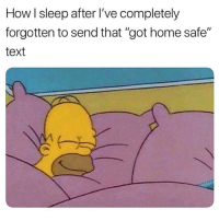 "Funny, Best, and Home: How I sleep after I've completely  forgotten to send that ""got home safe""  text Following @newyorkcitylady was the best thing I've ever done😭😭"